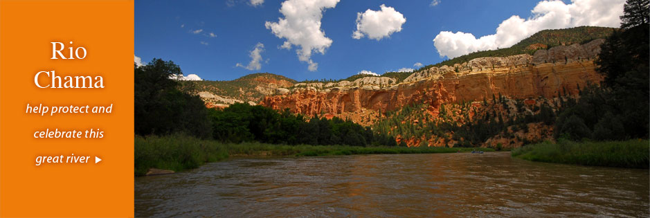 Rio Chama: help protect and celebrate this great river